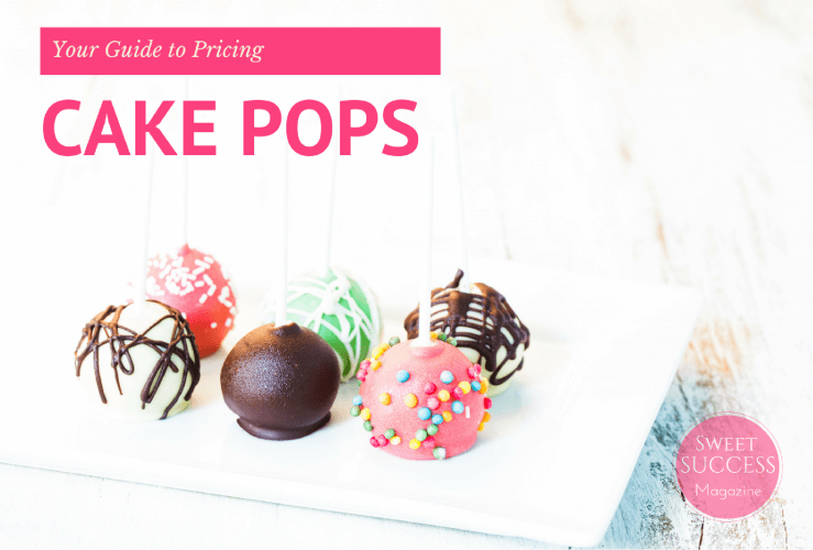 Your Guide to Pricing Cake Pops