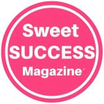 Sweet Success Magazine®